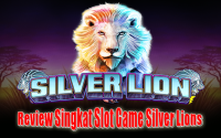 Review-Singkat-Game-Slot-Online-Silver-Lions