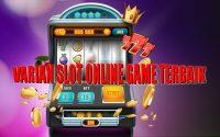 Variasi-Slot-Online-Terbaik-di-Indonesia